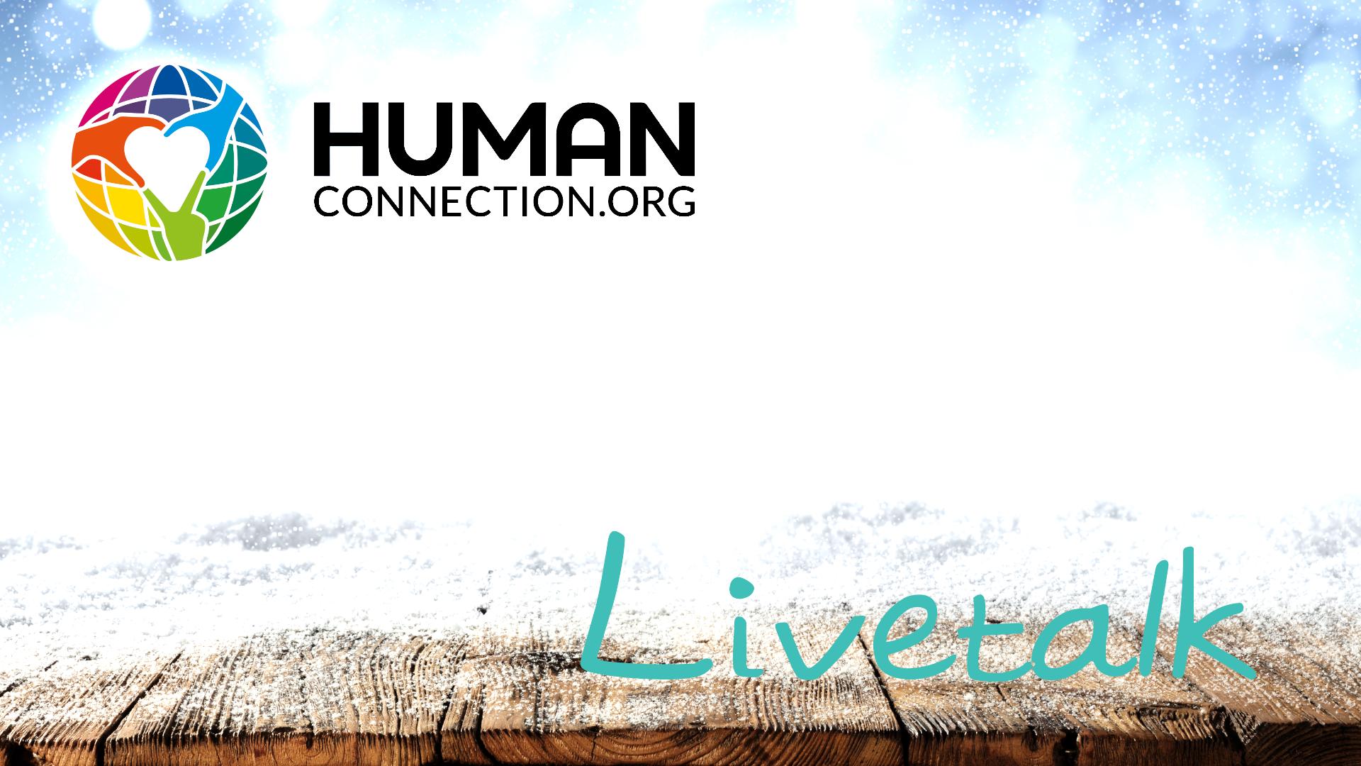 Human Connection - Livetalk